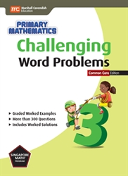 Primary Mathematics 3 - Challenging Word Problems CC
