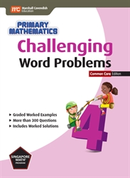 Primary Mathematics 4 - Challenging Word Problems CC