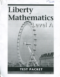 Liberty Mathematics Level A - Test Packet