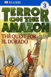 Terror on the Amazon: The Quest for El Dorado