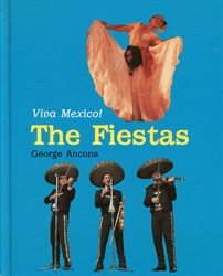 Viva Mexico! The Fiestas