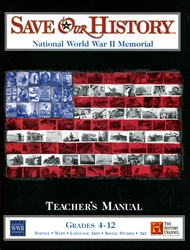 Save Our History: National World War II Memorial - Teacher's Manual