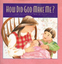 How Did God Make Me?