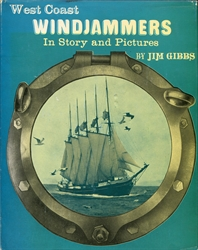 West Coast Windjammers in Story and Pictures