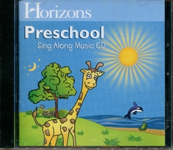 Horizons Preschool Sing Along Music CD