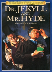 Dr. Jekyll and Mr. Hyde (retold)