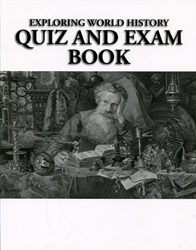 Exploring World History - Quiz & Exam Book