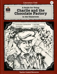 Guide for Using Charlie and the Chocolate Factory in the Classroom