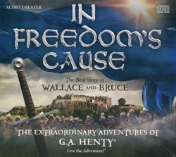 In Freedom's Cause - Audio Drama
