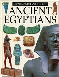 DK Eyewitness Anthologies: Ancient Egyptians