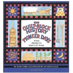 Quilt-Block History of Pioneer Days