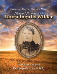 Musical Memories of Laura Ingalls Wilder - with CD