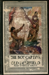 Boy Captive of Old Deerfield