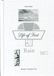 Life of Fred Eden #06: Rain
