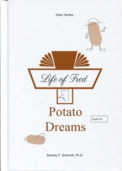 Life of Fred Eden #04: Potato Dreams