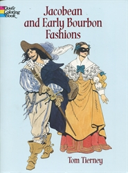Jacobean and Early Bourbon Fashions - Coloring Book