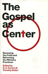 Gospel as Center