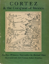 Cortez & the Conquest of Mexico