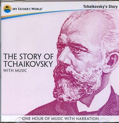 Story of Tchaikovsky with Music