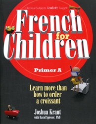 French for Children Primer A - Student Text