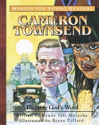 Cameron Townsend: Planting God's Word