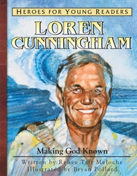 Loren Cunningham: Making God Known