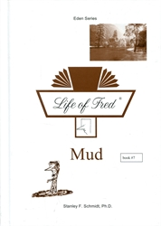 Life of Fred Eden #07: Mud