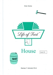 Life of Fred Eden #10: House