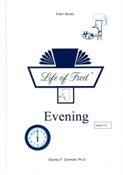 Life of Fred Eden #15: Evening