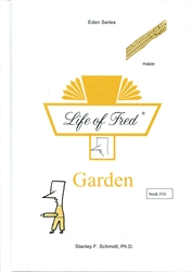 Life of Fred Eden #16: Garden