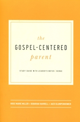 Gospel-Centered Parent