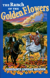 Ranch of the Golden Flowers