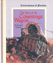 Story of the Conestoga Wagon