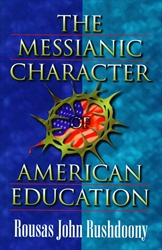 Messianic Character of American Education
