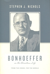 Bonhoeffer on the Christian Life