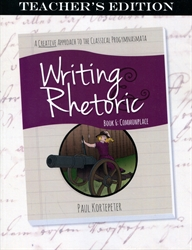 Writing & Rhetoric Book 6 - Teacher's Edition