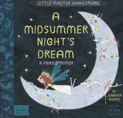 Midsummer Night's Dream - A BabyLit Fairies Primer