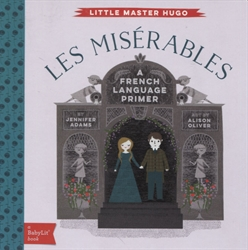 Les Miserables - A BabyLit French Primer