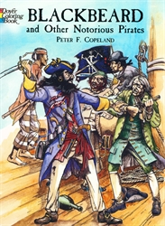 Blackbeard and Other Notorious Pirates - Coloring Book