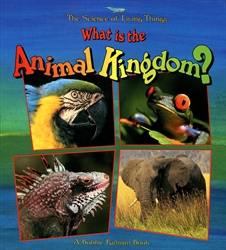 What Is the Animal Kingdom? (Science of Living Things)