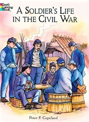 Soldier's Life in the Civil War - Coloring Book