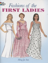 Fashions of the First Ladies - Coloring Book