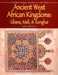 Ancient West African Kingdoms: Ghana, Mali, & Songhai