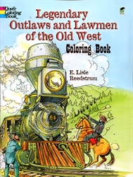 Legendary Outlaws and Lawmen of the Old West - Coloring Book
