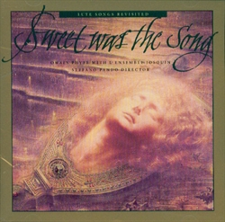 Sweet Was the Song (CD)