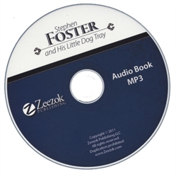 Stephen Foster and His Little Dog Tray - MP3 Audio Book