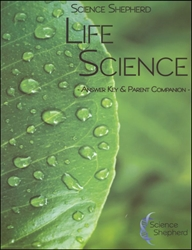 Science Shepherd Life Science - Answer Key & Parent Companion