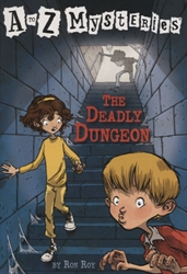 Deadly Dungeon (A to Z Mysteries)