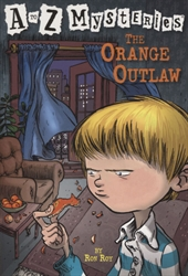 Orange Outlaw (A to Z Mysteries)
