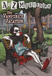 Vampire's Vacation (A to Z Mysteries)